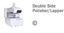 Double Side Polisher/Lapper