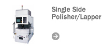Single Side Polisher/Lapper